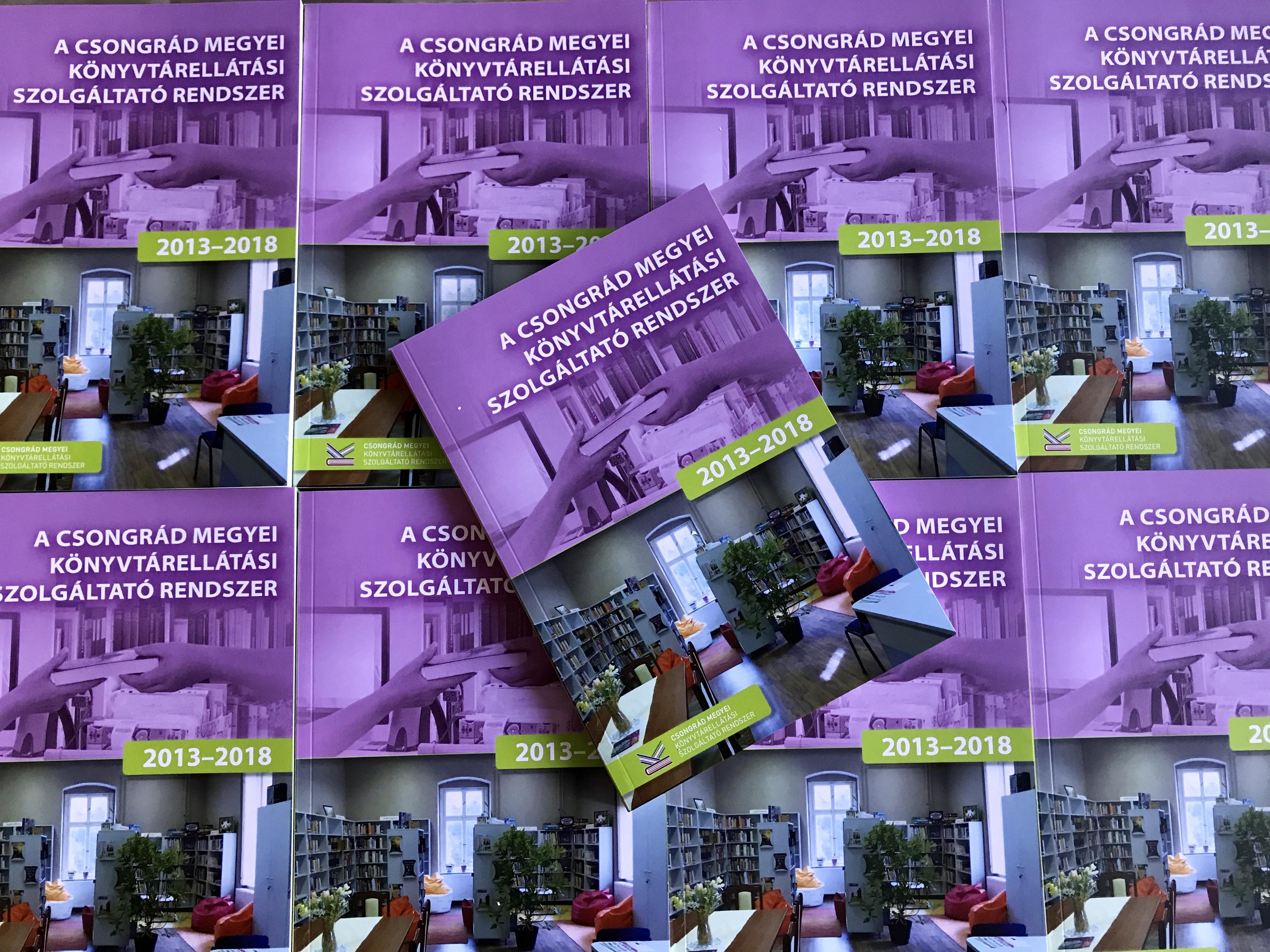 A Csongrád Megyei KSZR 2013-2018 kiadvány